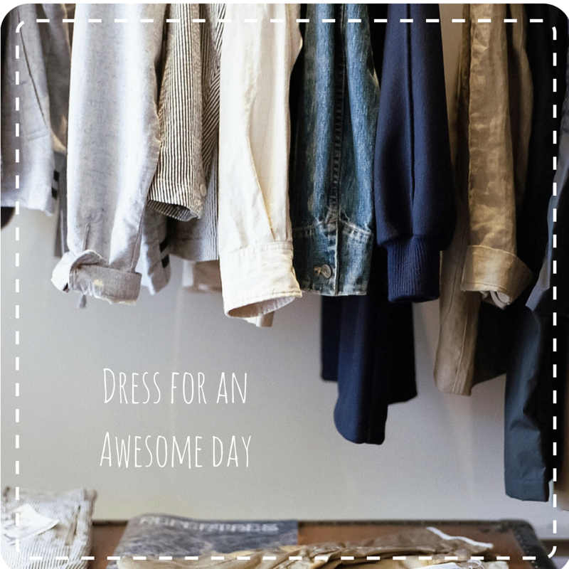 dress for the best day ahead